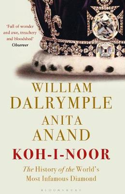 Koh-i-Noor: The History of the World's Most Infamous D...