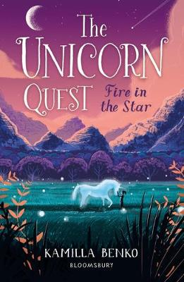Fire in the Star: The Unicorn Quest 3