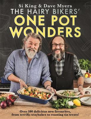 Hairy Bikers' One Pot Wonders, The: Over 100 delicious...