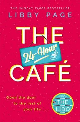 24-Hour Cafe, The: An uplifting story of friendship, hope an...