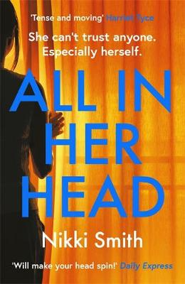 All in Her Head: 'Tense and moving' (Harriet Tyc...