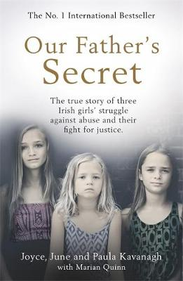 Our Father's Secret: The true story of three Irish gir...