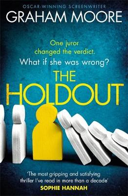 Holdout, The: One jury member changed the verdict. What if she was wrong? 'The Times Best Books of 2020'