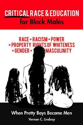 Critical Race and Education for Black Males: When Pretty Boy...