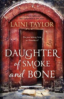 Daughter of Smoke and Bone: Enter another world in this magi...