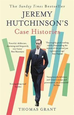 Jeremy Hutchinson's Case Histories: From Lady Chatterl...