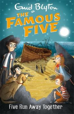 Famous Five: Five Run Away Together: Book 3