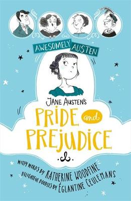 Awesomely Austen – Illustrated and Retold: Jane Austen...