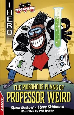 Poisonous Plans of Professor Weird, The