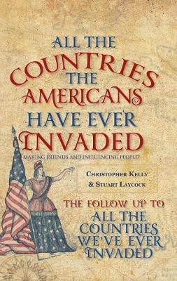 All the Countries the Americans Have Ever Invaded: Making Fr...