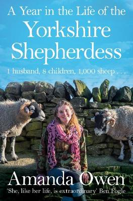Year in the Life of the Yorkshire Shepherdess, A