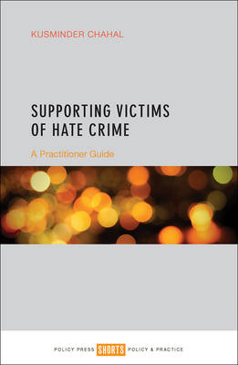 Supporting Victims of Hate Crime: A Practitioner Guide