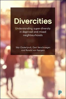 Divercities: Understanding Super-Diversity in Deprived and M...