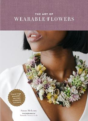 Art of Wearable Flowers, The