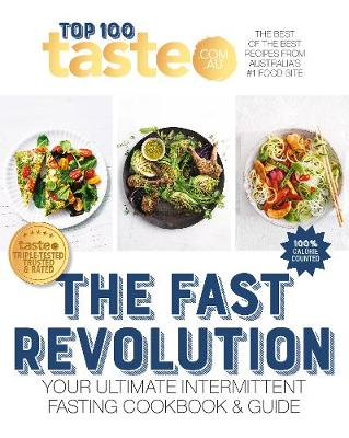 Fast Revolution, The: 100 top-rated recipes for intermittent...