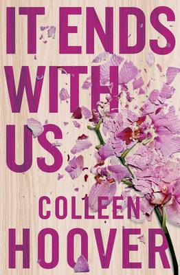 It Ends With Us: The most heartbreaking novel you'll e...