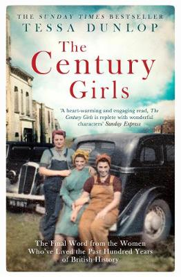 Century Girls, The: The Final Word from the Women Who'...