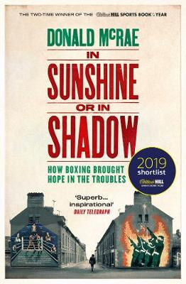 In Sunshine or in Shadow: Shortlisted for the William Hill S...