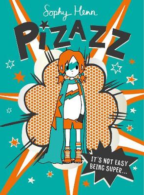 Pizazz: The super awesome new superhero series!