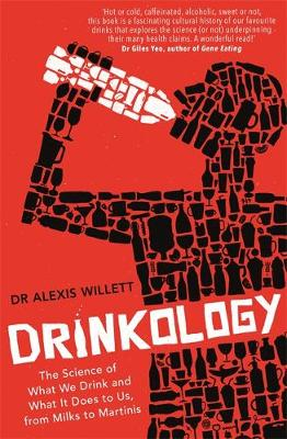Drinkology: The Science of What We Drink and What It Does to...