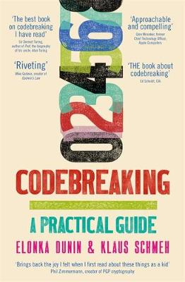 Codebreaking: A Practical Guide