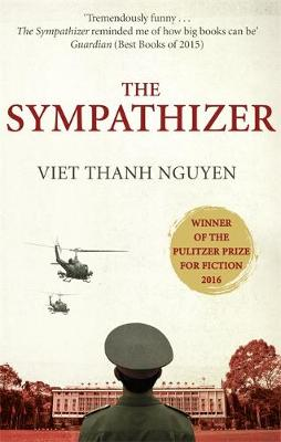 Sympathizer, The: Winner of the Pulitzer Prize for Fiction