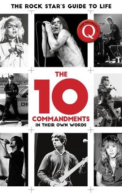 10 Commandments, The: The Rock Star's Guide to Life