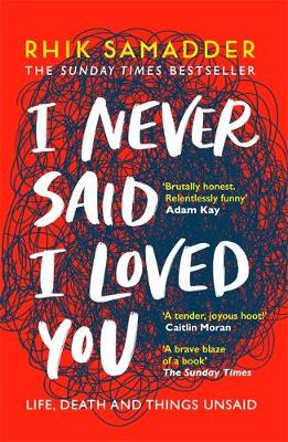 I Never Said I Loved You: THE SUNDAY TIMES BESTSELLER