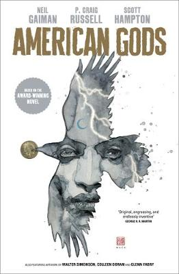 American Gods: Shadows: Adapted for the first time in stunni...