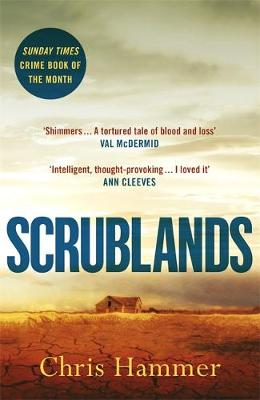 Scrublands: The stunning, Sunday Times Crime Book of the Yea...