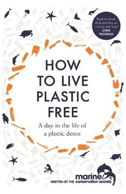 How to Live Plastic Free: a day in the life of a plastic det...
