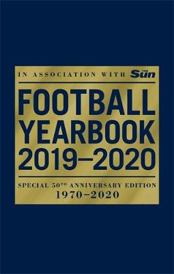 Football Yearbook 2019-2020 in association with The Sun – Special 50th Anniversary Edition, The