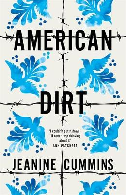 American Dirt: THE SUNDAY TIMES AND NEW YORK TIMES BESTSELLE...