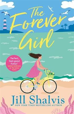 Forever Girl, The: A new piece of feel-good fiction from a bestselling author