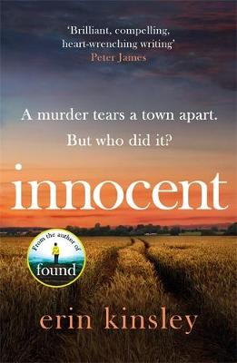 Innocent: the 'gripping and compelling read you won't want to put down' from the author of FOUND