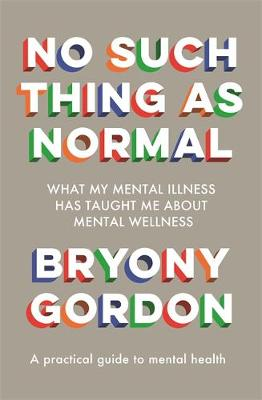 No Such Thing as Normal: From the author of Glorious Rock Bo...
