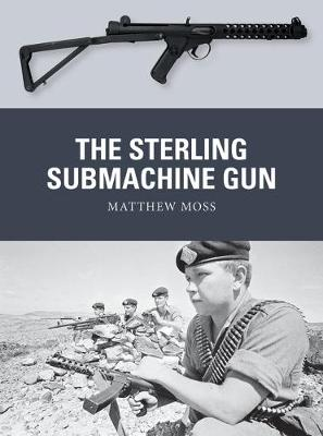 Sterling Submachine Gun, The