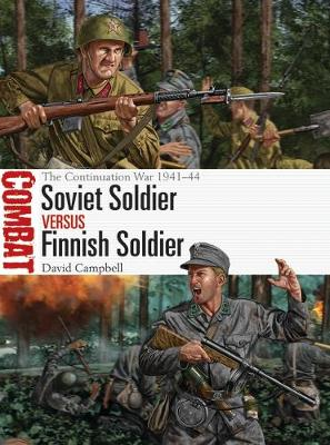 Soviet Soldier vs Finnish Soldier: The Continuation War 1941...