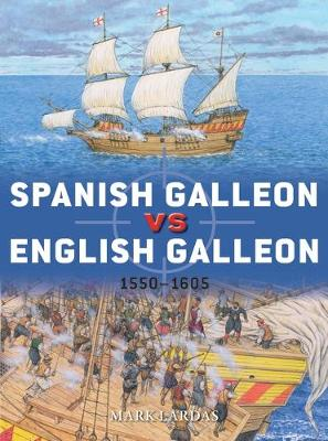 Spanish Galleon vs English Galleon: 1550-1605