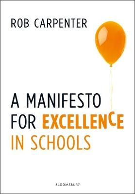 Manifesto for Excellence in Schools, A