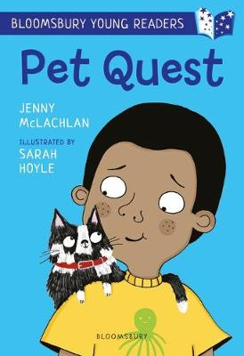 Pet Quest: A Bloomsbury Young Reader: White Book Band