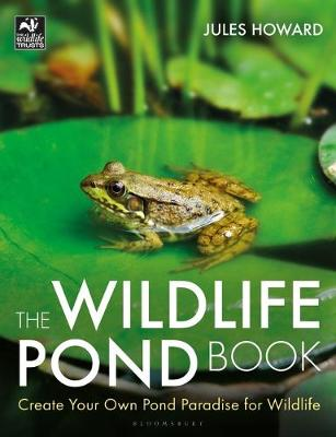 Wildlife Pond Book, The: Create Your Own Pond Paradise for W...
