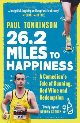 26.2 Miles to Happiness: A Comedian's Tale of Running,...
