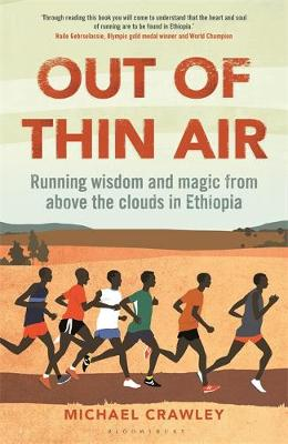 Out of Thin Air: Running Wisdom and Magic from Above the Clo...