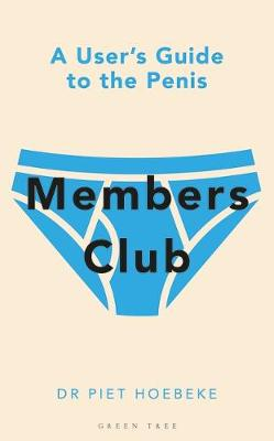 Members Club: A User's Guide to the Penis
