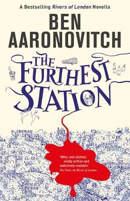 Furthest Station, The: A Rivers of London novella