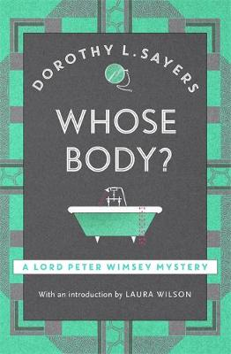Whose Body?: The classic detective fiction series to redisco...