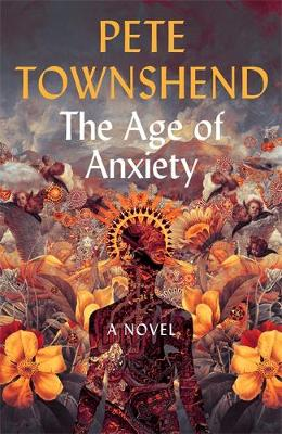 Age of Anxiety, The: A Novel – The Times Bestseller