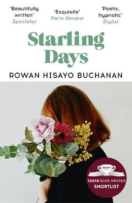 Starling Days: Shortlisted for the 2019 Costa Novel Award
