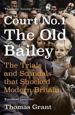 Court Number One: The Trials and Scandals that Shocked Moder...